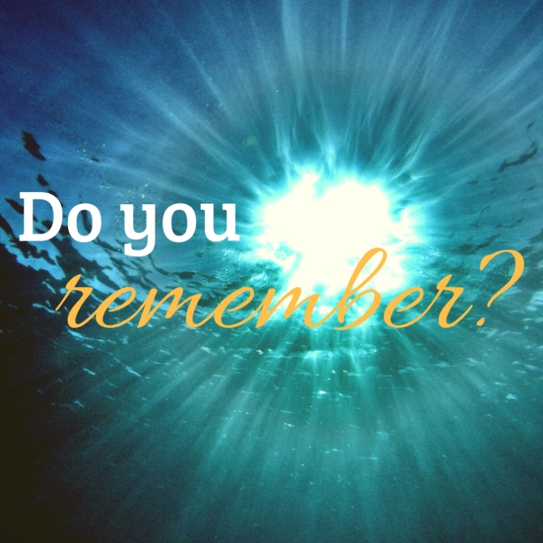 Do you remember_